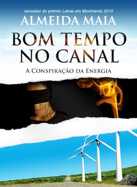 Bom Tempo no Canal - A conspiração da energia